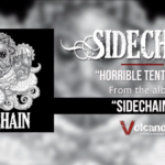 Horrible Tentacle, il primo singolo dei Sidechain