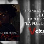 She, il nuovo lyric video di Valerio Bruner