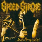 Scene Of The Crime, il nuovo studio album degli Speed Stroke.
