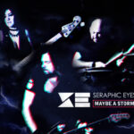 "Seraphic Eyes Tornano con ""Maybe a Storm"", il nuovo video"