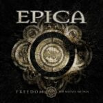 EPICA, il video del secondo singolo 'Freedom – The Wolves Within'!