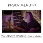 "Ruben Minuto, il nuovo album ""The Larsen's Session – Live in studio"