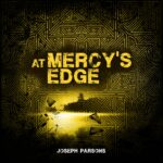 At Mercy's Edge, svelati Artwork, tracklist e dettagli del nuovo album di Joseph Parsons