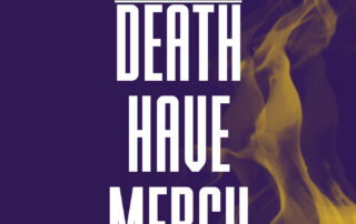 Death Have Mercy